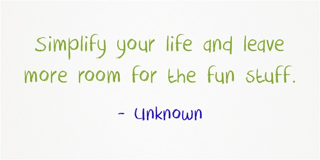 Simplify Your Life Quote