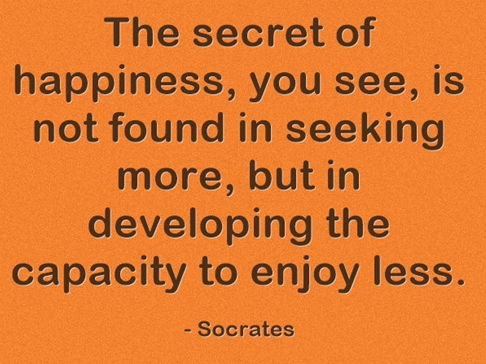 The Secret of Happiness Quote